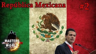 "Masters of the World | México | #2: ""Trabajos Internos"""