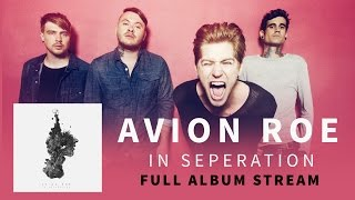 Watch Avion Roe When The Sun Burns Out video