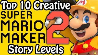 Top 10 Creative Super Mario Maker 2 Story Levels