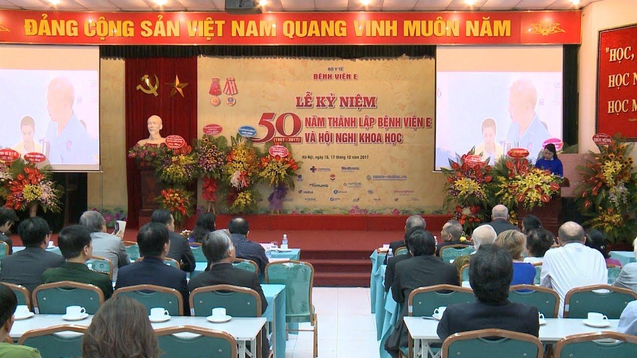Tin Tức 24h Mới Nhất  : Bệnh viện E kỷ niệm 50 năm ngày thành lập