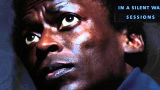 Miles Davis - In A Silent Way (independently)