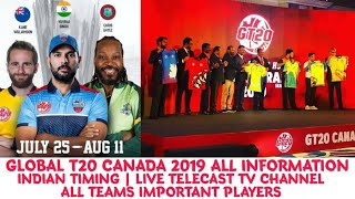 GT20 Canada 2019: GT20 2019 All Information Live Telecast | Schedule | Timing | Global T20 Canada |