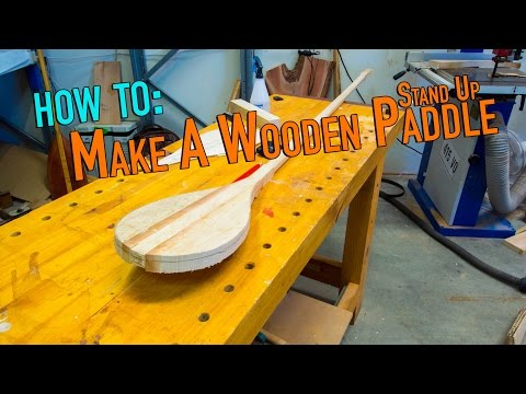 Make a Wooden SUP Paddle: Part 1 of 2 - Making The blank