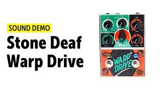 Stone Deaf Warp Drive Sound Demo (no talking)