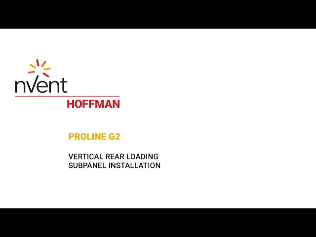 ProLine G2 Installation Video – Vertical Rear Loading | nVent HOFFMAN
