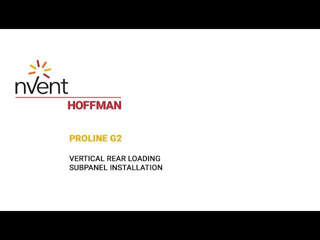 ProLine G2 Installation Video – Vertical Rear Loading | nVent HOFFMAN