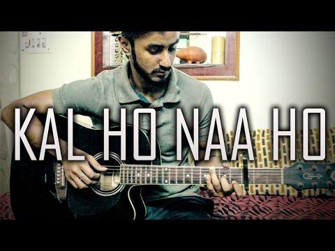 Kal Ho Na Ho - Sonu Nigam | Fingerstyle Guitar Cover