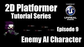 [UE4] كيفية جعل منهاج 2D - الحلقة 9: إنشاء منظمة العفو الدولية العدو