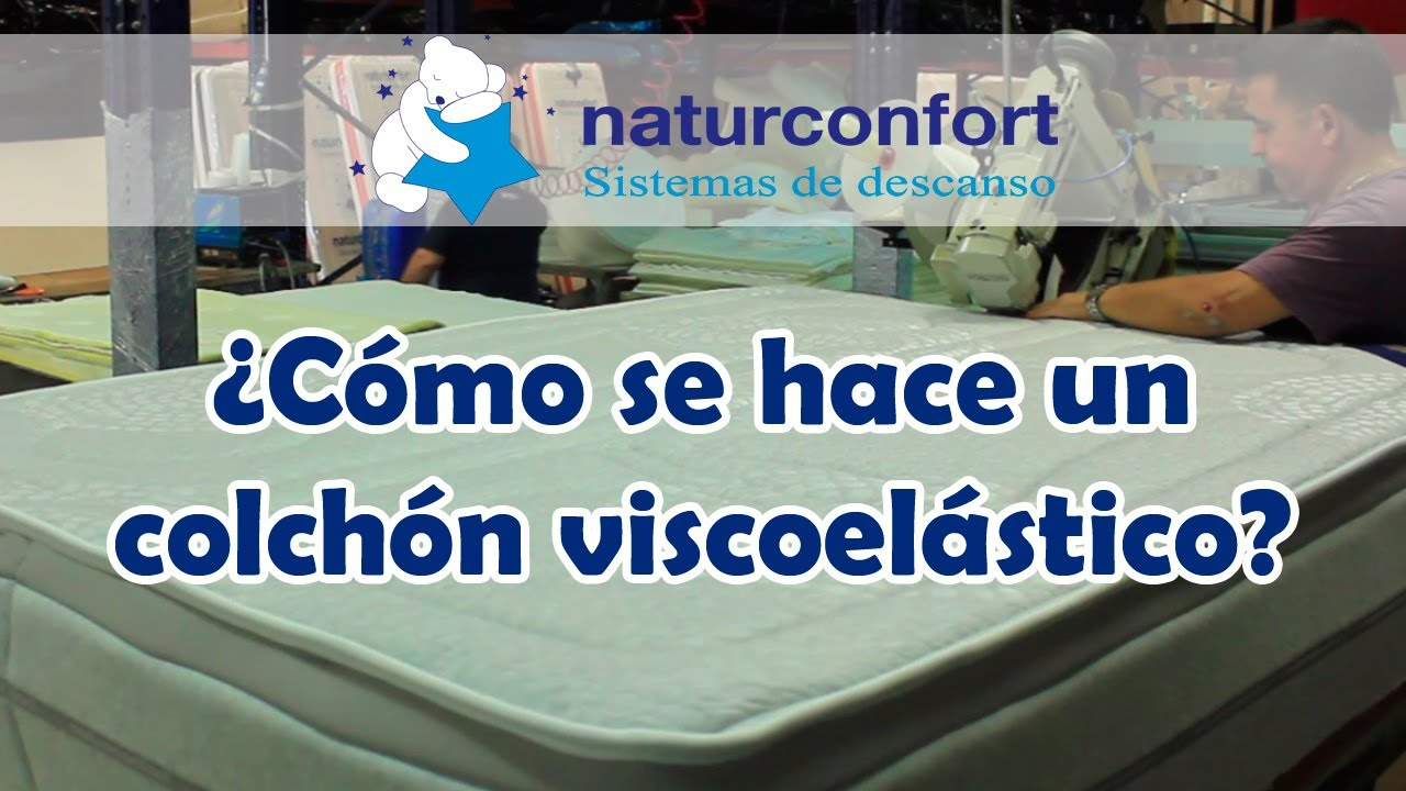 Cómo se fabrica un colchón viscoelástico? | Naturconfort, tienda y