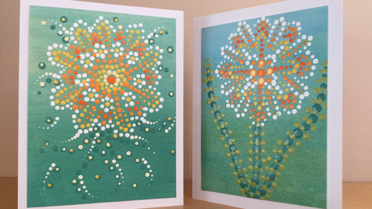Make Your Own Greeting Card Dot Painting And Acrylic Paint