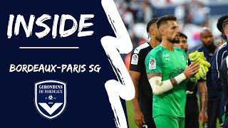 Inside #7 : au coeur de Bordeaux-Paris SG