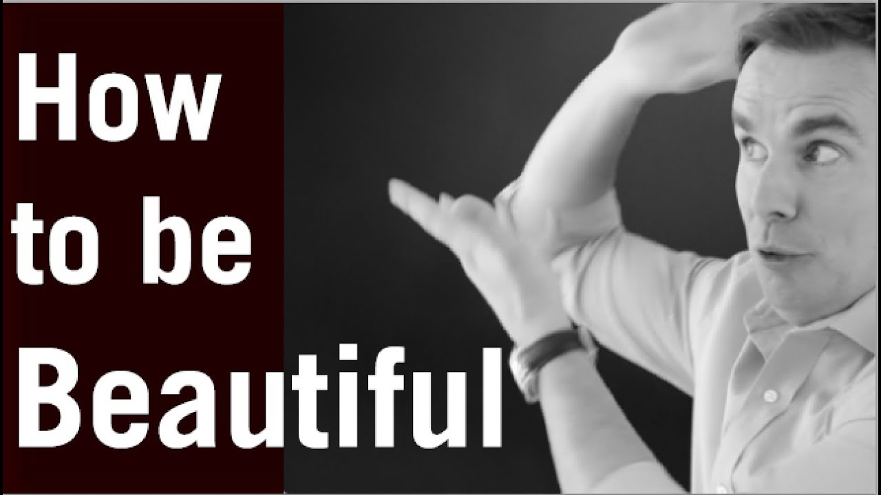 How to Be Beautiful
