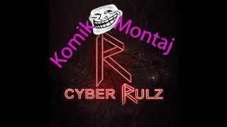 CyberRulz Tv Komik Anlar veya Montaj xD