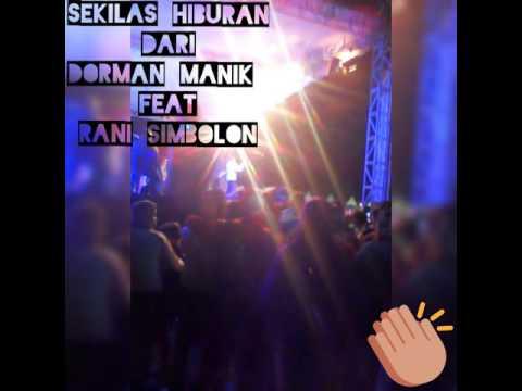 Hiburan Pembukaan Pesta Pameran Pembangunan Dairi 2016 (Dorman Manik feat Rani Simbolon)