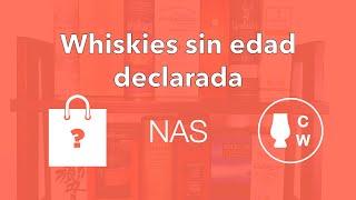 ¿Whiskies sin edad de maduración declarada? (NAS: No Age Statement)