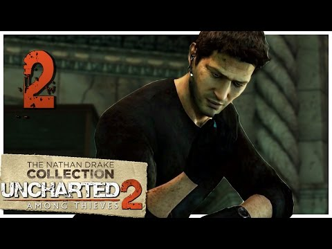Let's Play Uncharted 2: Among Thieves [Blind] Part 2 - Borneo [Uncharted Collection PS4 1080p]