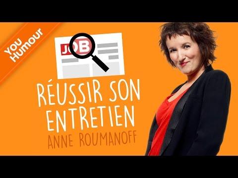 Anne ROUMANOFF, L'entretien d'embauche