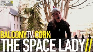 THE SPACE LADY - THE BALLAD OF CAPTAIN JACK (BalconyTV)