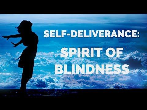 Deliverance from Blindness   Self-Deliverance Prayers