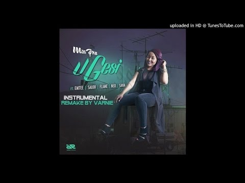 MISS PRU_UGESI INSTRUMENTAL (PROD BY VARNIE) *Best Remake*