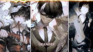 Nightcore - Believer X Thunder X Whatever it takes (Mash Up)