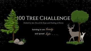 100 Tree Challenge Introduction