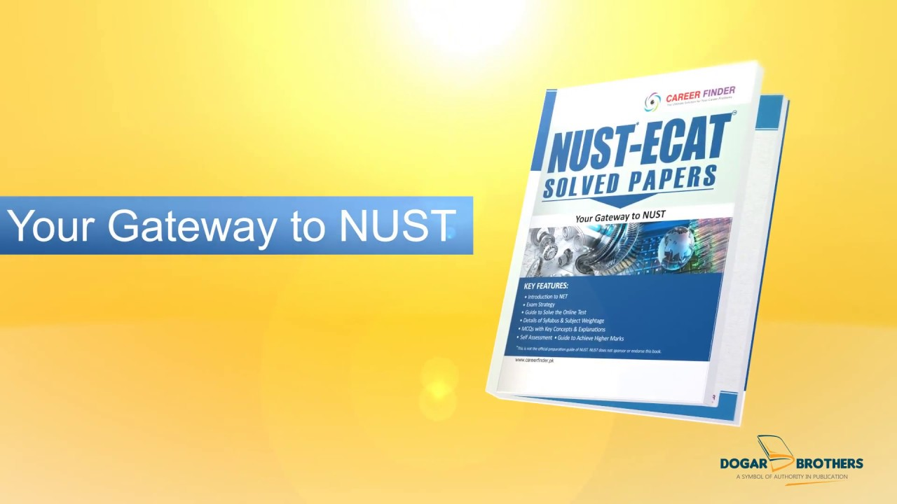 Dogar Brothers - NUST ECAT Solved Papers 2018