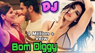 Bom Diggy Diggy DJ Remix song