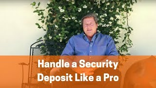 How to Handle a Security Deposit for Rental Properties