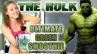 THE HULK: Healthy Green Smoothie Recipe for Weight Loss, Glowing Skin, Energy & Health!