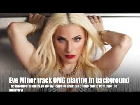 Eve Minor Interview FEB 25th 2017