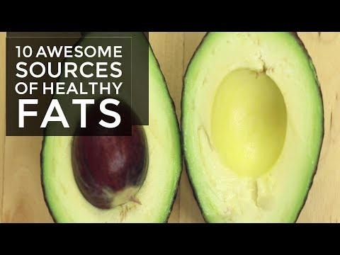 10 Awesome Sources of Healthy Fats