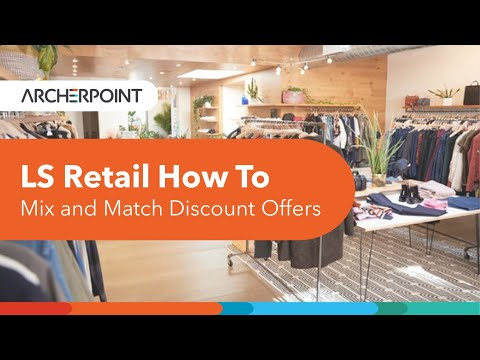 How To Mix and Match Discount Offers in LS Retail