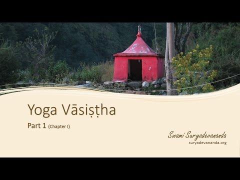 Yoga Vasistha, Part 1