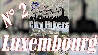Épisode 2 : visite de LUXEMBOURG-Ville (Luxemburg-Lëtzebuerg)