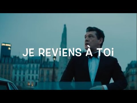 Marc Lavoine Je Reviens À Toi Paroles/Lyrics