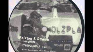 Brixton vs Ramon - KleineSaughilfe