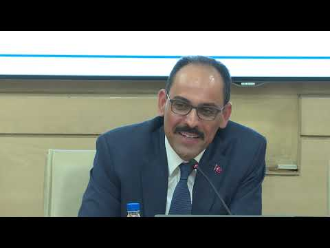 Talk by İbrahim Kalın, Senior Advisor, President of Turkey