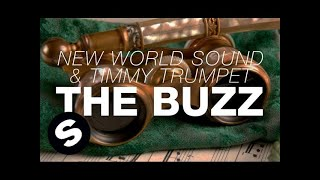 New World Sound & Timmy Trumpet - The Buzz (Original Mix)
