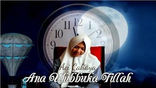 Aci Cahaya - Ana Uhibbuka Fillah (Official Music Video)