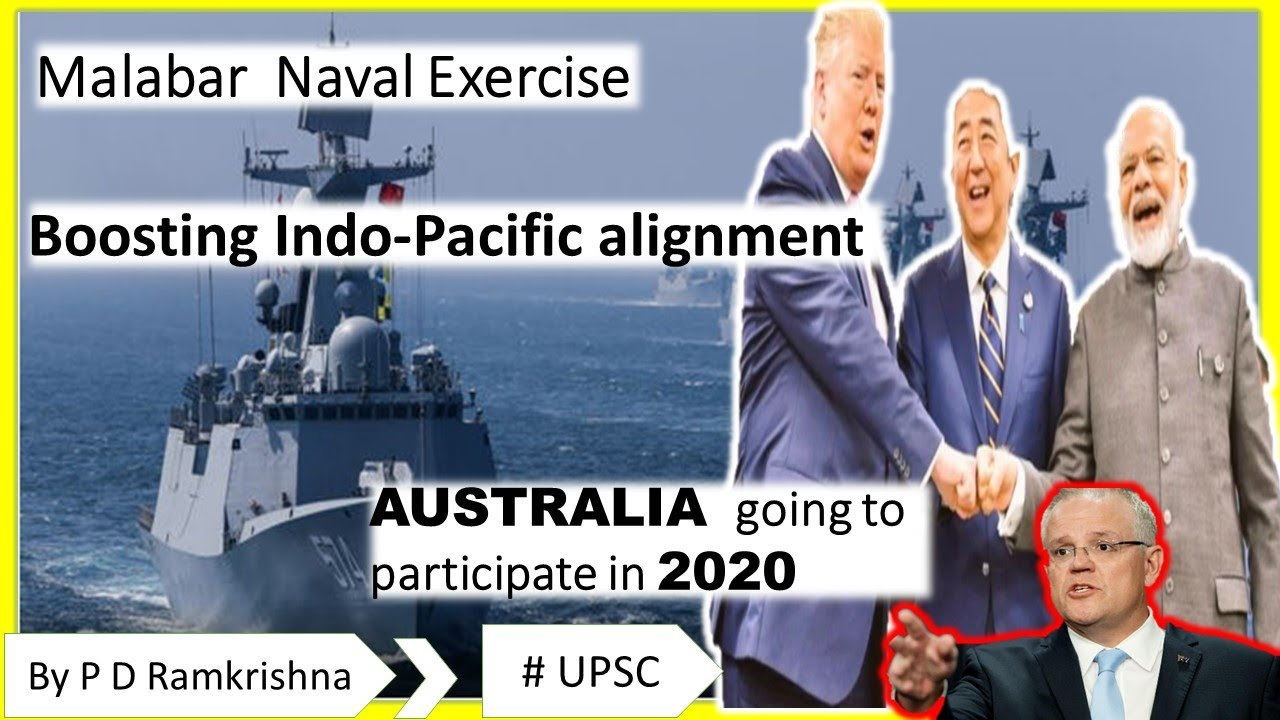 Malabar Naval Exercise ( Boosting Indo - Pacific alignment , Australia  going to participate in 2020) - YouTube