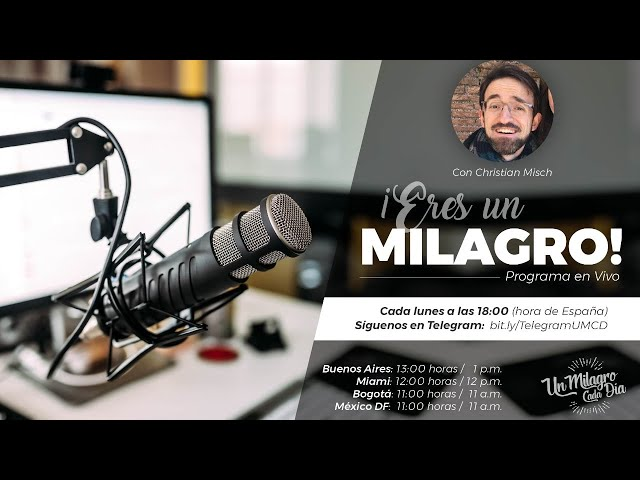 ¡Eres un Milagro! Lunes 6 Abril 2020