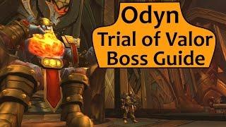 Odyn in Trials of Valor - Heroic/Normal Odyn ToV Boss Guide