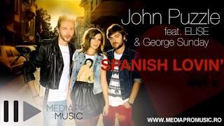 John Puzzle feat. Elise & George Sunday - Spanish Lovin'