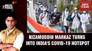 India First | Delhi's Nizamuddin Turns Into Coronavirus Hotbed After Nearly 100 People Test Positive