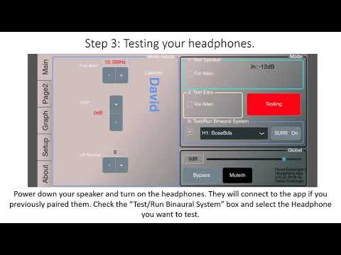 Using the DGSonicFocus App to match headphones to your individual hearing at the eardrum.