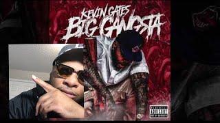 KEVIN GATES Big gangsta REACTION