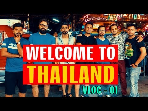 WELCOME To THAILAND | VLOG 01 | Karachi Vynz Official