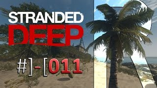 Stranded Deep #011 - Gammeln aufm Strand *** Lets Play Stranded Deep [Gameplay German][HD]