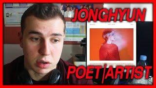 JONGHYUN - POET | ARTIST ALBUM REVIEW!!!